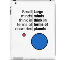 Small Minds and Large Minds iPad Case/Skin