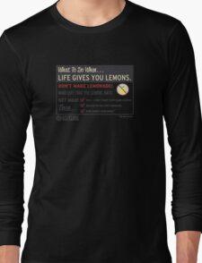 When Life Gives You Lemons - Apeture Science Long Sleeve T-Shirt