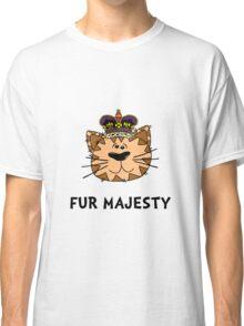 Fur Majesty Classic T-Shirt