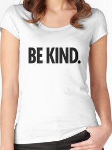 Be Kind - Bold Black Type Women's Fitted Scoop T-Shirt