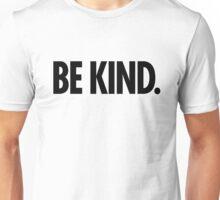 Be Kind - Bold Black Type Unisex T-Shirt