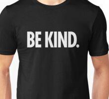 Be Kind - Bold White Type Unisex T-Shirt