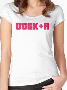 OTGK+A Slogan Women's Fitted Scoop T-Shirt