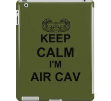 Keep Calm I'm Air Cav - Air Assault iPad Case/Skin