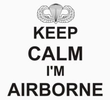 Keep Calm I'm Airborne - Parachutist One Piece - Long Sleeve