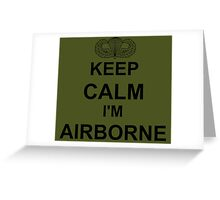 Keep Calm I'm Airborne - Parachutist Greeting Card