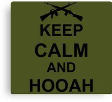 Keep Calm and Hooah - Army Canvas Print