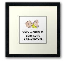 Grandfather Born Framed Print