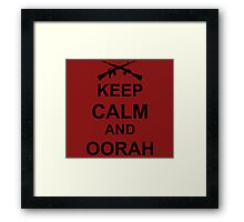 Keep Calm and Oorah - Marines Framed Print