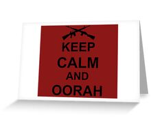 Keep Calm and Oorah - Marines Greeting Card