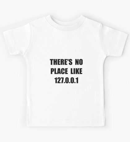 No Place Like Kids Tee