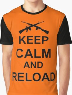 Keep Calm and Reload Graphic T-Shirt