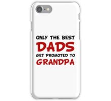 Promoted Grandpa iPhone Case/Skin