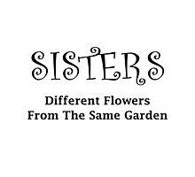 Sisters Garden Photographic Print