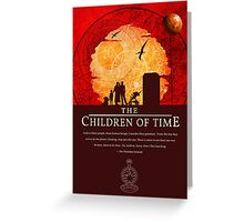 The Children of Time - 2015 (Card) Greeting Card