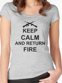 Keep Calm and Return Fire Women's Fitted Scoop T-Shirt