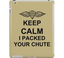 Keep Calm I Packed Your Chute - Riggers iPad Case/Skin