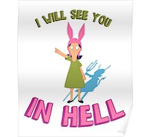 Louise Belcher Will See You in Hell Poster