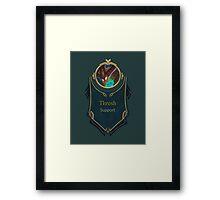 League of Legends - Thresh Banner (Deep Terror) Framed Print