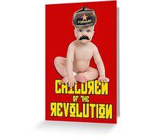 Children of the Revolution Greeting Card