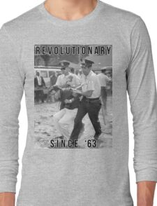 Bernie Sanders - Revolutionary Since '63 Long Sleeve T-Shirt