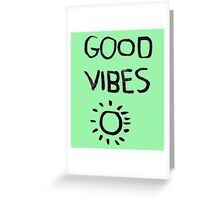 ☀Good Vibes☾ Greeting Card