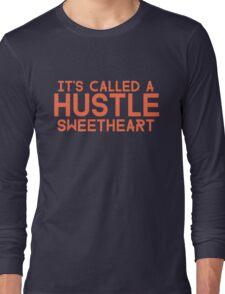 Err Day I'm HUSTLIN' Long Sleeve T-Shirt