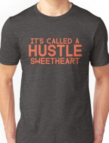 Err Day I'm HUSTLIN' Unisex T-Shirt