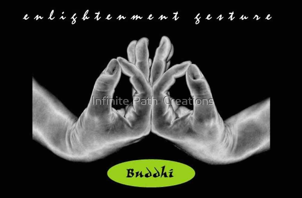 Buddhi (Enlightenment) Mudra (2008) by Infinite Path  Creations