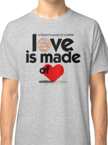 Love is Made of Heart Classic T-Shirt
