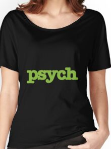 Psych Design Women's Relaxed Fit T-Shirt