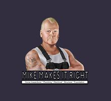 Mike Makes It Right Unisex T-Shirt