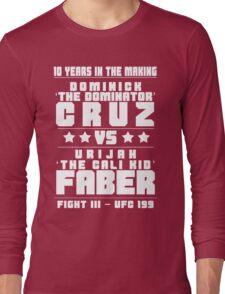 Cruz vs Faber III Long Sleeve T-Shirt
