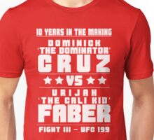 Cruz vs Faber III Unisex T-Shirt