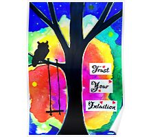 Trust Your Intuition Poster