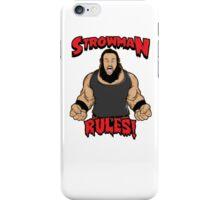 Strowman WWE Rules iPhone Case/Skin