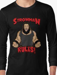 Strowman WWE Rules Long Sleeve T-Shirt