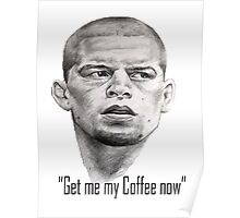 Nate Diaz- Get me my coffee McGregor Poster