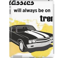classics will always be on trend iPad Case/Skin