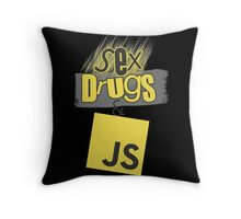 Sex, drugs and JavaScript Throw Pillow