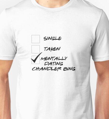 Friends - Dating Chandler Bing Unisex T-Shirt