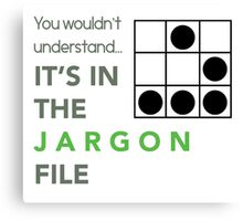 It's In The Jargon File Canvas Print