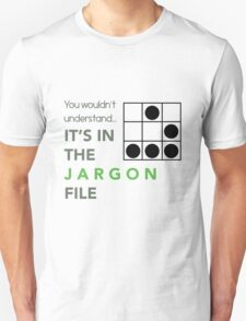 It's In The Jargon File T-Shirt