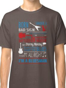 Limited Edition I'M A BLUESMAN Classic T-Shirt