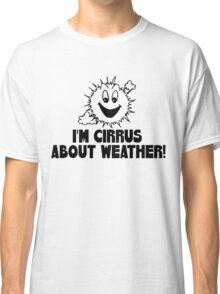 Cirrus Cloud Geek Nerd Classic T-Shirt