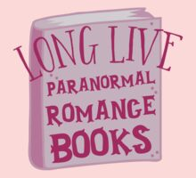 LONG LIVE PARANORMAL romance One Piece - Short Sleeve