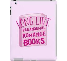 LONG LIVE PARANORMAL romance iPad Case/Skin