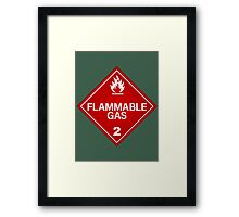 FLAMMABLE GAS! Framed Print