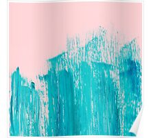 Bright Teal Painted Brushstrokes on Pastel Pink Poster