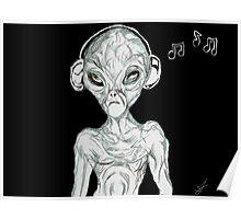 alien with earphones Poster
